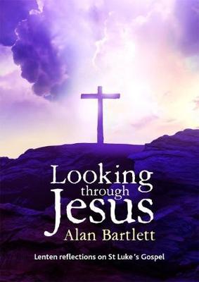 Looking Through Jesus (Paperback)