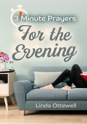 3 - Minute Prayers For The Evening (Paperback)