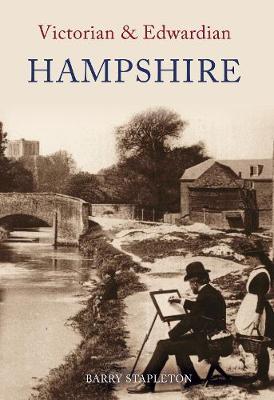 Victorian & Edwardian Hampshire - Victorian & Edwardian (Paperback)