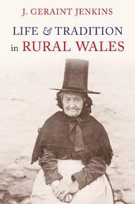 Life and Traditions in Rural Wales (Paperback)
