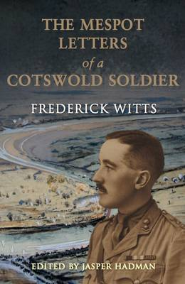 The Mespot Letters of a Cotswold Soldier (Hardback)