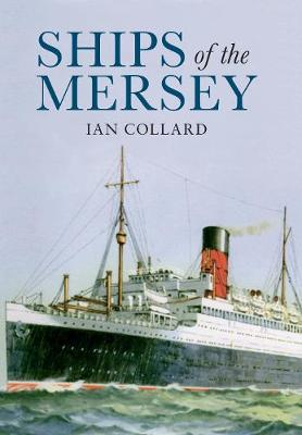Ships of the Mersey: A Photographic History (Paperback)
