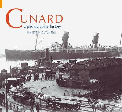 Cunard: A Photographic History (Paperback)