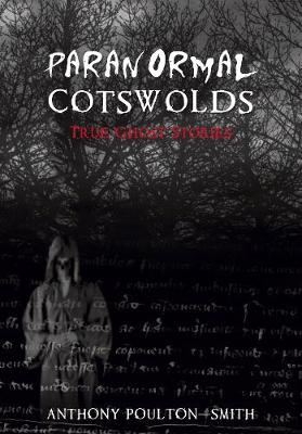 Paranormal Cotswolds - Paranormal (Paperback)