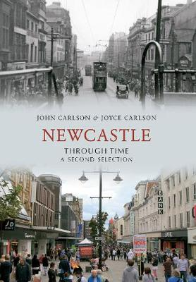 Newcastle Through Time A Second Selection - Through Time (Paperback)