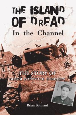 The Island of Dread In the Channel (Paperback)