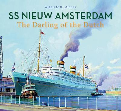 SS Nieuw Amsterdam: The Darling of the Dutch (Paperback)