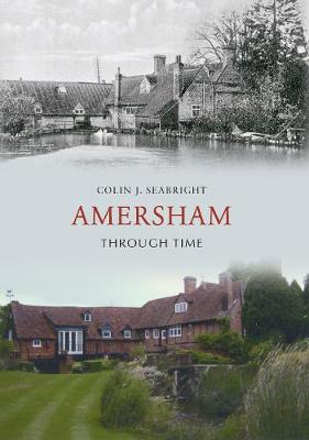Amersham Through Time - Through Time (Paperback)