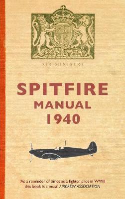 Spitfire Manual 1940 (Paperback)