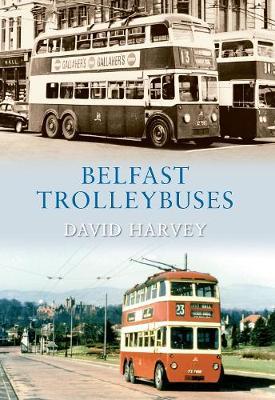 Belfast Trolleybuses (Paperback)
