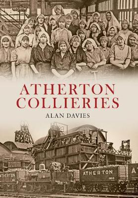 Atherton Collieries (Paperback)