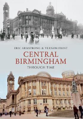 Central Birmingham Through Time - Through Time (Paperback)