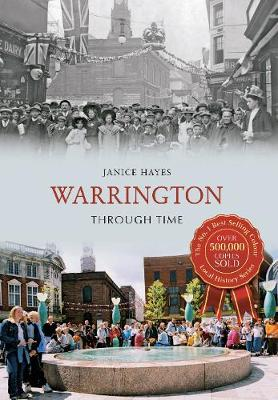 Warrington Through Time - Through Time (Paperback)