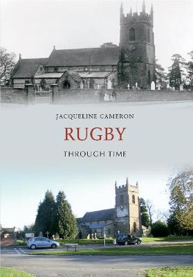 Rugby Through Time - Through Time (Paperback)