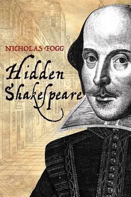 Hidden Shakespeare (Hardback)
