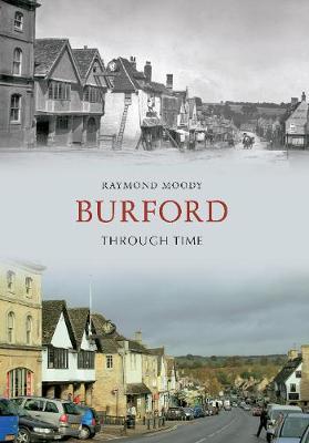Burford Through Time - Through Time (Paperback)