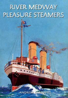 River Medway Pleasure Steamers (Paperback)