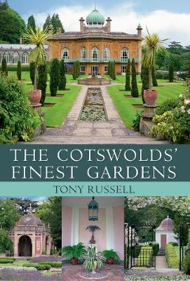 The Cotswolds' Finest Gardens - Finest Gardens (Hardback)