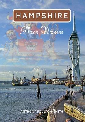 Hampshire Place Names - Place Names (Paperback)