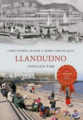 Llandudno Through Time - Through Time (Paperback)