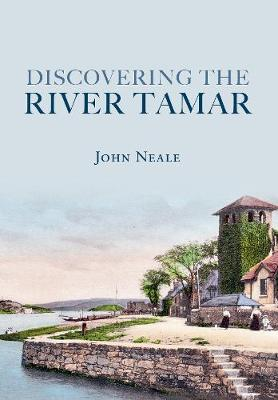 Discovering the River Tamar (Paperback)