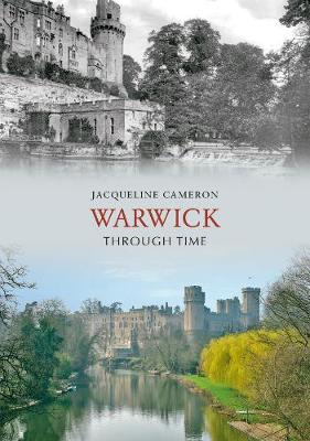 Warwick Through Time - Through Time (Paperback)
