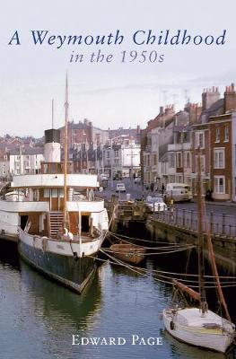 A Weymouth Childhood in the 1950s (Paperback)