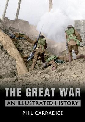 The Great War: An Illustrated History (Paperback)