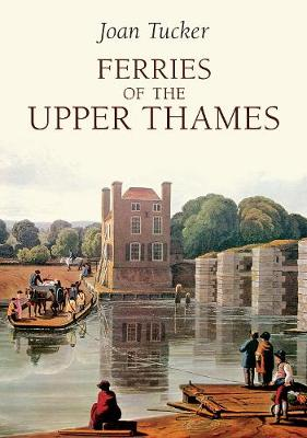 Ferries of the Upper Thames (Paperback)