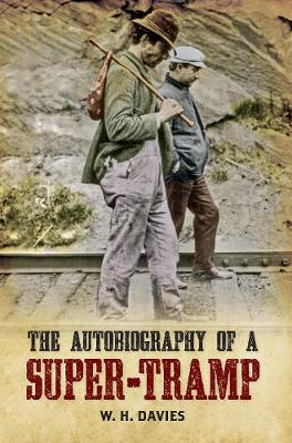 The Autobiography of a Super-Tramp (Paperback)