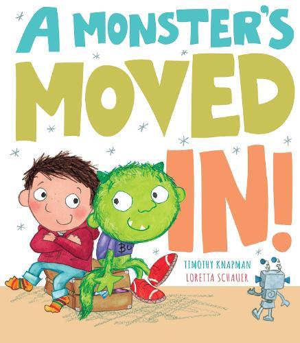 A Monster's Moved In! (Hardback)