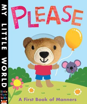 Please: A first book of manners - My Little World (Board book)