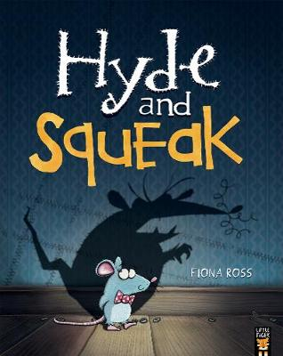Hyde and Squeak (Paperback)