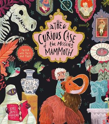 The Curious Case of the Missing Mammoth (Hardback)