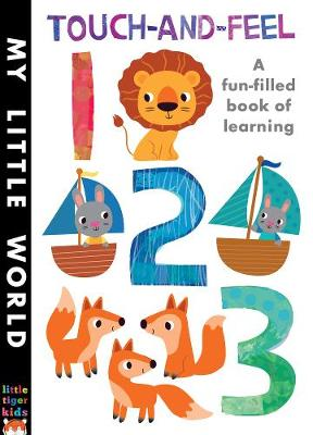 Touch-and-feel 123: A Fun-filled Book of Learning - My Little World
