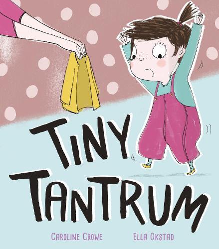 Tiny Tantrum (Hardback)