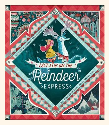 Last Stop on the Reindeer Express (Hardback)