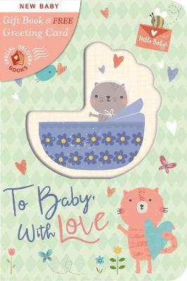 To Baby, with Love - Special Delivery Books 12