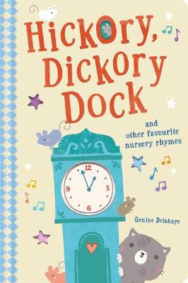 Hickory Dickory Dock and Other Favourite Nursery Rhymes (Board book)