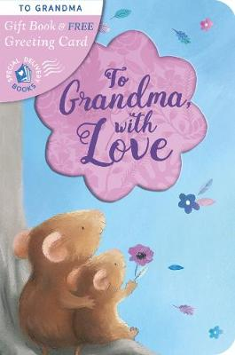 To Grandma, with Love - Special Delivery Books 12