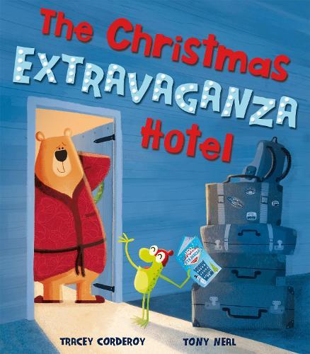 The Christmas Extravaganza Hotel (Hardback)