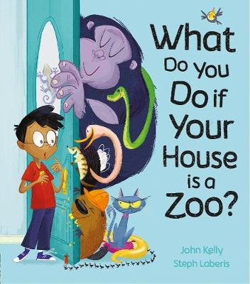 What Do You Do if Your House is a Zoo? (Hardback)
