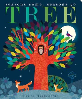 Tree: Seasons Come, Seasons Go (Board book)