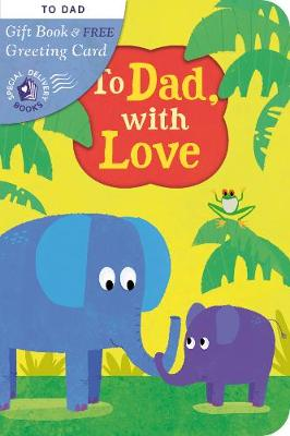 To Dad, with Love - Special Delivery Books 12