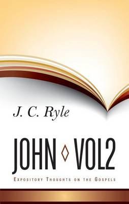 Expository Thoughts on John: Volume 2 (Hardback)