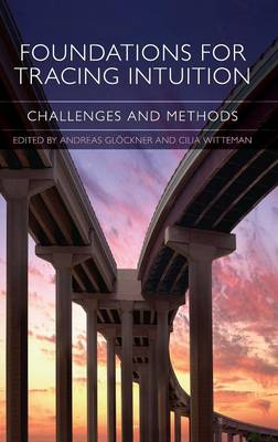 Foundations for Tracing Intuition: Challenges and Methods (Hardback)