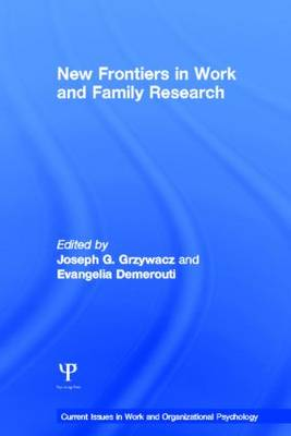New Frontiers in Work and Family Research (Hardback)