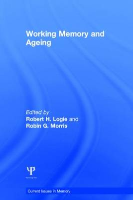 Working Memory and Ageing - Current Issues in Memory (Hardback)
