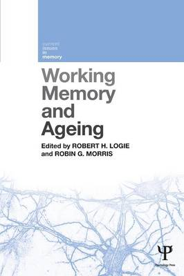 Working Memory and Ageing - Current Issues in Memory (Paperback)