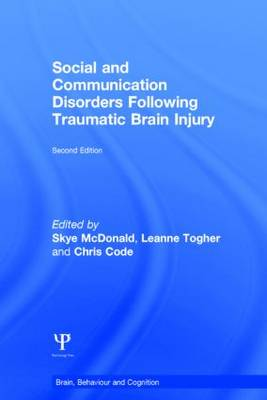 Social and Communication Disorders Following Traumatic Brain Injury - Brain, Behaviour and Cognition (Hardback)